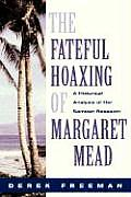 Fateful Hoaxing Of Margaret Mead