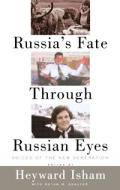 Russia's Fate Through Russian Eyes: Perspectives of a New Generation