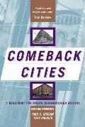 Comeback Cities : a Blueprint for Urban Neighborhood Revival (00 Edition)
