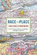 Race and Place : Equity Issues in Urban America (03 Edition)