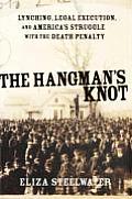 Hangmans Knot Lynching Legal Execution A