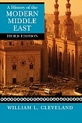 History Of The Modern Middle East 3rd Edition