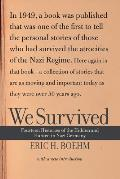 We Survived Fourteen Histories of the Hidden & Hunted in Nazi Germany