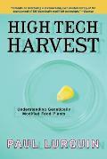 High Tech Harvest: Understanding Genetically Modified Food Plants