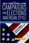 Campaigns & Elections American Style Second Edition