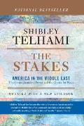 The Stakes: America and the Middle East the Consequences of Power and the Choice for Peace