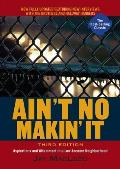 Ain't No Makin' It: Aspirations and Attainment in a Low-income Neighborhood (3RD 09 Edition)