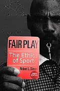 Fair Play ; Ethics of Sport (3RD 10 - Old Edition)
