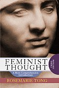 Feminist Thought A More Comprehensive Introduction