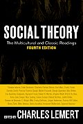 Social Theory: the Multicultural and Classic Readings (4TH 10 - Old Edition)