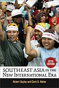 Southeast Asia in the New International Era Fifth Edition