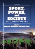 Sport, Power, and Society : Institutions and Practices (10 Edition)