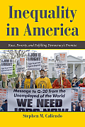 Inequality In America Race Poverty & Fulfilling Democracys Promise
