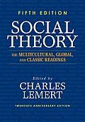Social Theory The Multicultural Global & Classic Readings 5th Edition