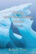 Doing Environmental Ethics (2ND 12 Edition)
