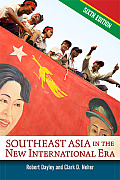 Southeast Asia in the New International Era (6TH 13 Edition)