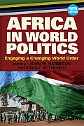 Africa in World Politics Engaging a Changing World Order