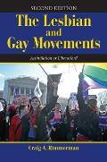 The Lesbian and Gay Movements: Assimilation or Liberation? (Dilemmas in American Politics)