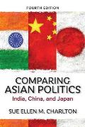 Comparing Asian Politics India China & Japan