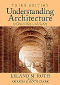 Understanding Architecture: Its Elements, History, and Meaning (3RD 14 Edition)
