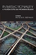 Intersectionality A Foundations & Frontiers Reader