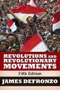 Revolutions and Revolutionary Movements (5TH 14 Edition)