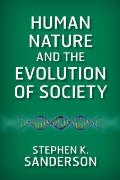 Human Nature & the Evolution of Society