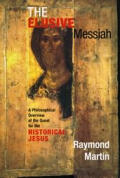 Elusive Messiah A Philosophical Overview