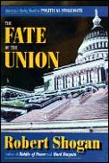 Fate Of The Union Americas Rocky Road To