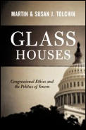 Glass Houses Congressional Ethics & The