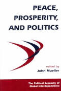 Peace, Prosperity, And Politics