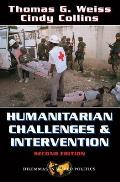 Humanitarian Challenges and Intervention (2ND 00 Edition)