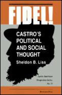 Fidel Castros Political & Social Thought
