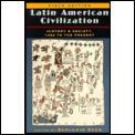 Latin American Civilization History 6th edition
