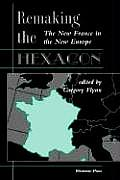 Remaking The Hexagon