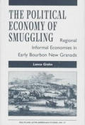 The Political Economy Of Smuggling