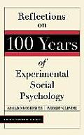Reflections on 100 Years of Social Pychology