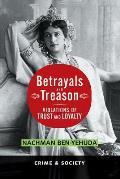 Betrayals & Treason Violations of Trust & Loyalty