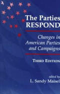 Parties Respond Changes In American Parties & Campaigns Third Edition