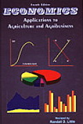 Economics : Applications To Agriculture and Agribusiness (4TH 97 Edition)