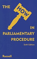 The How in Parliamentary Procedure