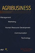 Agribusiness: Management, Marketing, Human Resource Development, Communication, and Technology