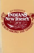 Indians of New Jersey: Dickon Among the Lenapes