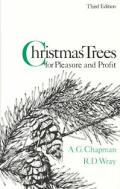 Christmas Trees For Pleasure & Profit