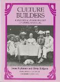 Culture Builders: A Historical Anthropology of Middle-Class Life