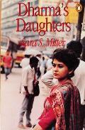 Dharmas Daughters Contemporary Indian Women & Hindu Culture
