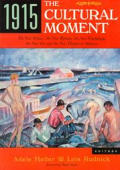 1915 The Cultural Moment The New Politic