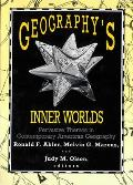 Geography's Inner Worlds: Pervasive Themes in Contemporary American Geography