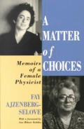 Matter of Choices Memoirs of a Female Physicist