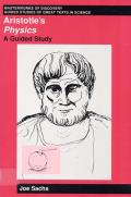 Aristotle's Physics: A Guided Study (Masterworks of Discovery) Cover